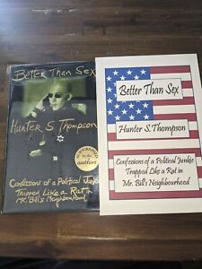 Hunter S. Thompson BETTER THAN SEX SIGNED 1st edition Signed with slipcase NEW