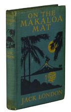 On the Makaloa Mat ~ JACK LONDON ~ First Edition ~ 1st Printing ~ 1919