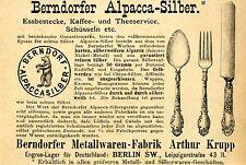 Arthur Krupp Berlin BERNDORFER ALPACCA-SILBER Historische Reklame von 1895