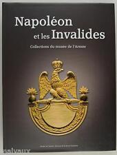 NAPOLÉON ET LES INVALIDES, Collections du Musée de l'Armée.