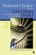 Rational Choice In An Uncertain World: The Psychology Of Judgment And Decisio...