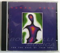 HUMAN RACE - FOR THE SAKE OF YOUR SOUL- CD Nuovo Unplayed
