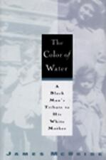 The Color of Water : A Black Man's Tribute to His White Mother by James McBride