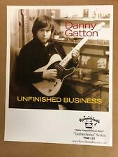 "DANNY GATTON ""Unfinished Business"" Promo poster Powerhouse Records New 12""X15.5"""