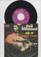 "7"" Neil Diamond – Do It / Hanky Panky  <<  Germany 1971"