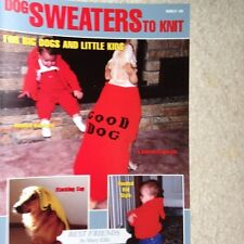 """Dog Sweater Knitting Patterns for  """"Big Dogs & Little Kids"""""""