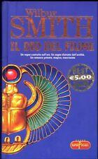 IL DIO DEL FIUME -WILBUR SMITH -SUPERPOCKET 2006 CARTONATO