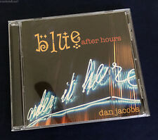 Dan Jacobs - Blue After Hours CD (Pristine!) 2004 Simplicity Jazz Records SJ0409