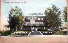1912 Postcard: Lawrence Hotel - Ellwood City, Pennsylvania PA