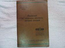 "Cincinnati 12"" Hydraulic Universal Grinder manual, ORIGINAL COPY"