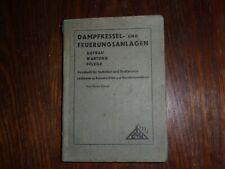 altes Buch Dampfkessel- und Feuerungsanlagen von Bruno Stange 21x15cm