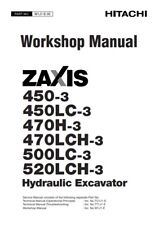 HITACHI ZAXIS 450-3 450LC-3 470H-3 470LCH-3 500LC-3 520LCH-3 WORKSHOP REPRINTED