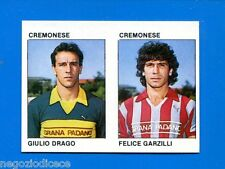 CALCIO FLASH '84 Lampo - Figurina-Sticker n. 362 - DRAGO-GARZILLI -CREMONESE-New