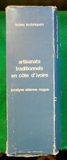 ARTISANATS TRADITIONNELS DE COTE D'IVOIRE J.ETIENNE FICHES MUSEE DE L'HOMME