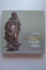 Bronzen von der Antike bis zur Gegenwart Ausstellung Preußischer Kulturbesitz