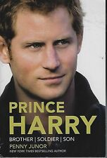 PRINCE HARRY BY PENNY JUNOR (2014) ARC SOFTCOVER BROTHER, SOLDIER, SON