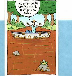 Funny Encouragement Up The Stinky Creek Without A Paddle Hallmark Greeting Card