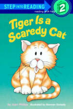 NEW Tiger Is A Scaredy Cat (Step Into Reading: A Step 2 Book) by Joan Phillips