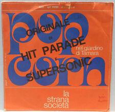 """La Strana Società - Pop Corn / Nel Giardino Di Tamara 7"""" Italy 1972 Fonit"""