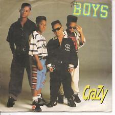 """45 TOURS / 7"""" SINGLE--THE BOYS--CRAZY / RADIO MIX--1990"""