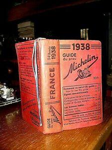 GUIDE MICHELIN 1938 - 34éme ANNEE - FRANCE 1158 pages - TRES BON ETAT .