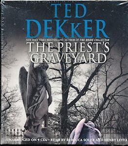 Audio book - Priest's Graveyard by Ted Dekker   -   CD