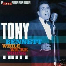 TONY BENNETT - WHILE WE'RE YOUNG (NEW CD)