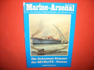 Marine Arsenal Band 22, DIE SCHWEREN KREUZER DER SEYDLITZ - Klasse