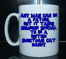 Man Can Be Father Someone Special To Be British Shorthair Cat Daddy Printed Mug