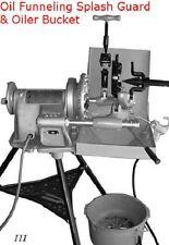New Bucket Oiler Amp Funneling Splash Guard For Ridgid 300 Pipe Threader 811 Die