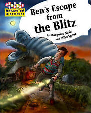 Ben's Escape from the Blitz (Hopscotch Histories), Margaret Nash | Paperback Boo