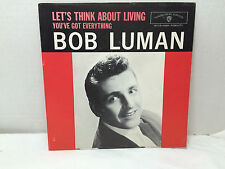 BOB LUMAN Picture Sleeve Only LET'S THINK ABOUT LIVING Vtg 45 5172 PS PIC SLV
