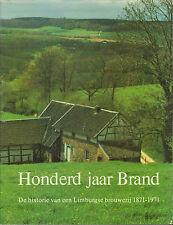 HONDERD JAAR BRAND - LIMBURGSE BROUWERIJ 1871-1971