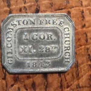 1843 Gilcompston Free Church Communion Token, Very Fine Condition.