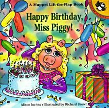Happy Birthday, Miss Piggy! (Muppets)-ExLibrary