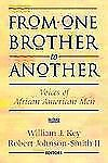 From One Brother to Another: Voices of African American Men