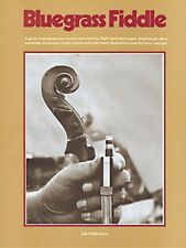 Bluegrass Fiddle Book - A Guide to Playing the Fiddle New 014004654