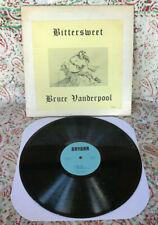 BRUCE VANDERPOOL Bittersweet LONER FOLK Acid Archives RARE 1969 LP Private Psych