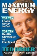 Maximum Energy Top Ten Foods Never to Eat Top 10 Health Broer 1999 Hardcover NEW