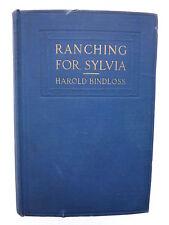 VIntage Ranching for Sylvia by Harold Bindloss Hardcover 1913 Book