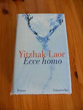 Ecce homo von Yitzhak Laor, neu, OVP Unionsverlag, Roman