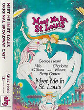 MEET ME IN ST LOUIS ORIGINAL BROADWAY CAST GEORGE HEARN MILO O'SHEA CASSETTE alb