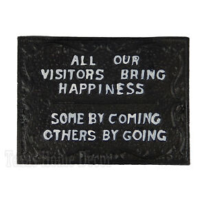 Visitors Bring Happiness Wall Plaque Sign Cast Iron Humorous Wall Decor 7.5 inch