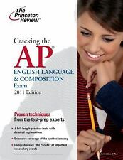 Cracking the AP English Language & Composition Exam, 2011 Edition College Test
