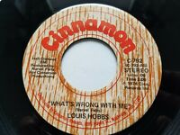 LOUIS HOBBS - What's Wrong with Me / Mission Bell 1974 COUNTRY Cinnamon Rec NM-