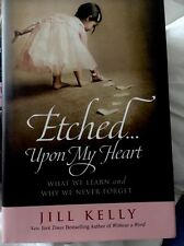 Etched...Upon My Heart.  Hard Cover