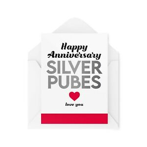 Funny Anniversary Cards   Silver P*bes Card   Husband Wife Old Wedding   CBH91