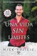 Una vida sin límites: Inspiración para una vida ridículamente feliz. Nueva edici