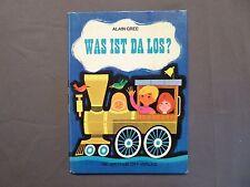 Kinder Bilderbuch, Alain Gree, Was ist los ?, Neuer Tessloff Verlag um 1970