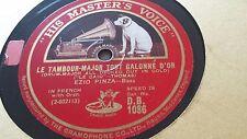 EZIO PINZA LE TAMBOUR MAJOR TOUT GALONNE D'OR & NINNA NANNA HMV DB1086